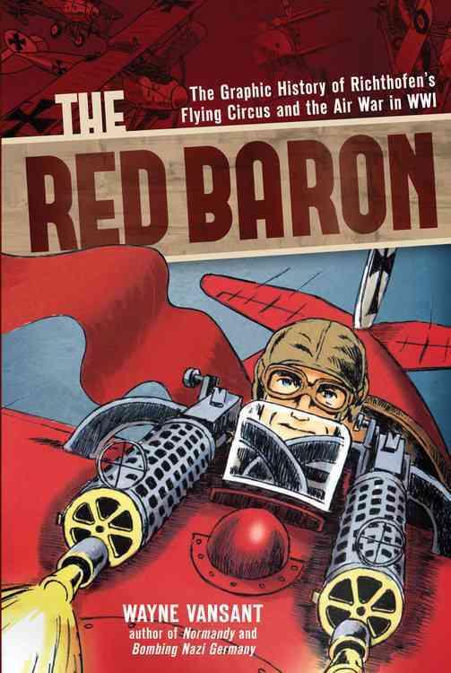 Red Baron By Vansant, Wayne