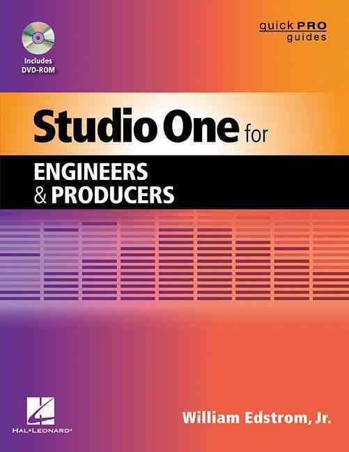 Studio One for Engineers and Producers By Edstrom, William Jr.